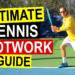 Ultimate Tennis Footwork Guide
